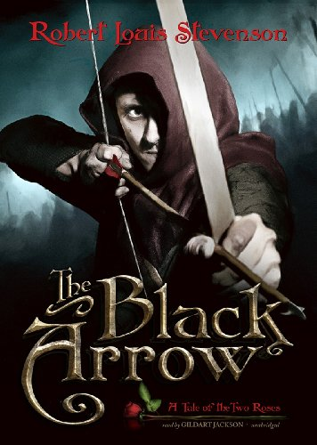 9781455128280: The Black Arrow: A Tale of the Two Roses (Library Edition)