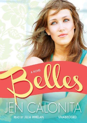 9781455128525: Belles (Belles Series, Book 1) (The Belles)
