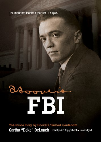 9781455130573: Hoover's FBI: The Inside Story by Hoover's Trusted Lieutenant