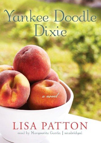 Yankee Doodle Dixie -: Lisa Patton