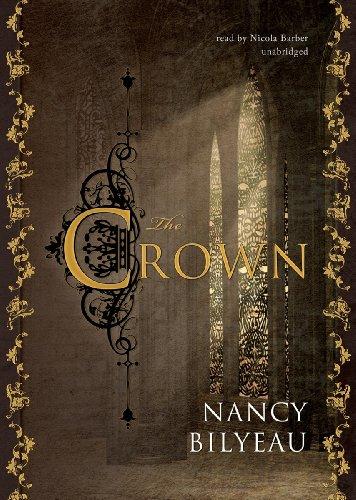 The Crown -: Nancy Bilyeau; Kiera Cass