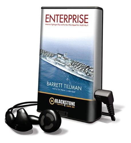 Enterprise: America's Fightingest Ship and the Men Who Helped Win World War II (Playaway Adult Nonfiction) (1455132055) by Barrett Tillman