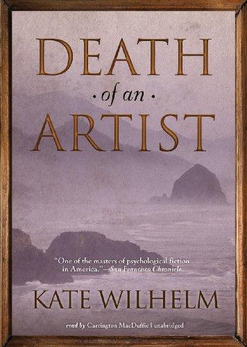 Death of an Artist -: Kate Wilhelm