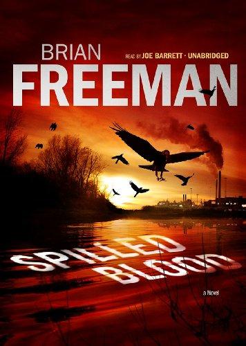 Spilled Blood: A Novel: Brian Freeman