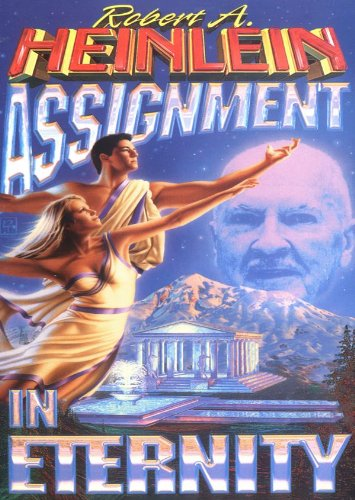 Assignment in Eternity (Gulf, Lost Legacy, Elsewhen,: Robert A. Heinlein