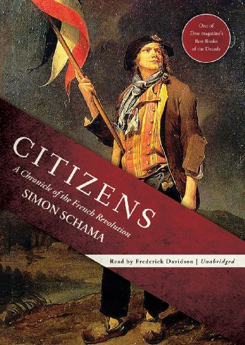 Citizens - A Chronicle of the French Revolution: Simon Schama