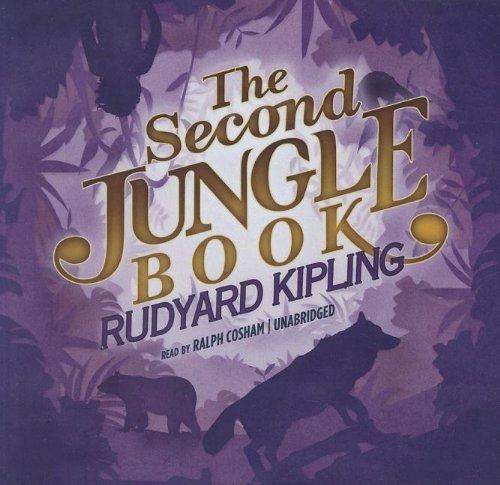 The Second Jungle Book -: Rudyard Kipling