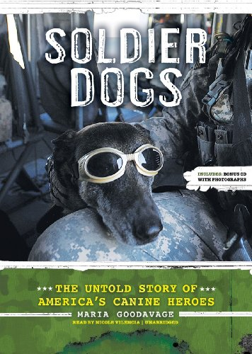 9781455153336: Soldier Dogs: The Untold Story of America's Canine Heroes