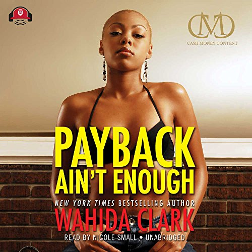 9781455153473: Payback Ain't Enough (sequel to Payback with Ya Life)