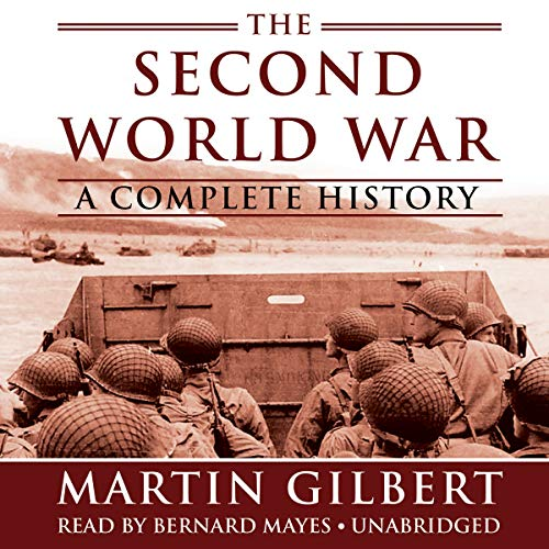 The Second World War: A Complete History (Library Edition) (1455154814) by Martin Gilbert