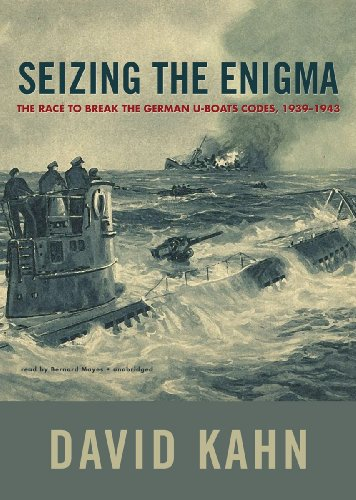 9781455155019: Seizing the Enigma: The Race to Break the German U-Boats Codes, 1939-1943