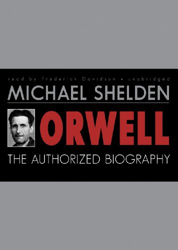 9781455155255: Orwell: The Authorized Biography