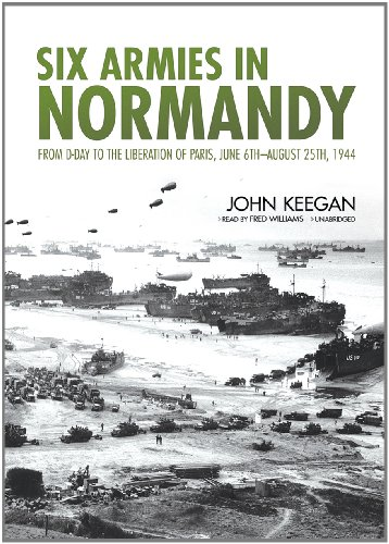 9781455155453: Six Armies in Normandy (Playaway Adult Nonfiction)