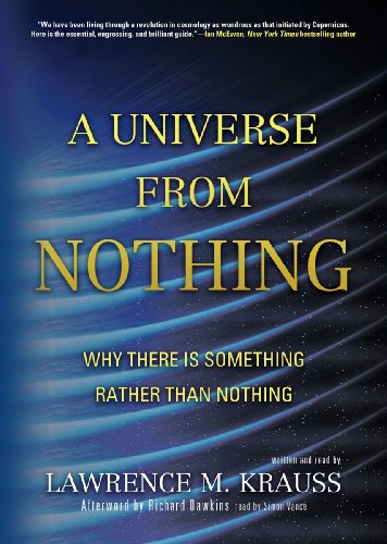 9781455155637: A Universe from Nothing: Why There Is Something Rather Than Nothing