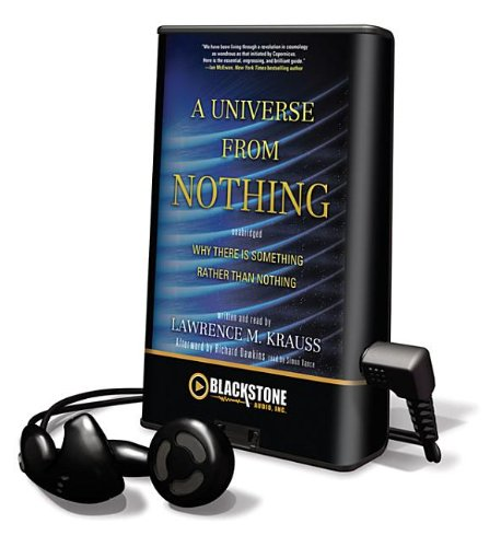 A Universe from Nothing: Why There Is Something Rather Than Nothing [With Earbuds] (Playaway Adult Nonfiction) (1455155659) by Krauss, Lawrence M.