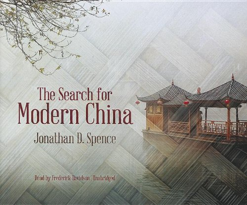 The Search for Modern China (9781455158034) by Jonathan D. Spence