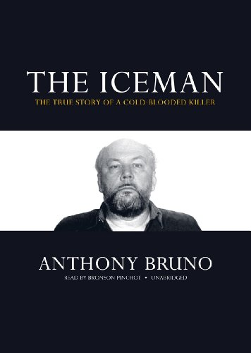 The Iceman - The True Story of a Cold-Blooded Killer: Anthony Bruno