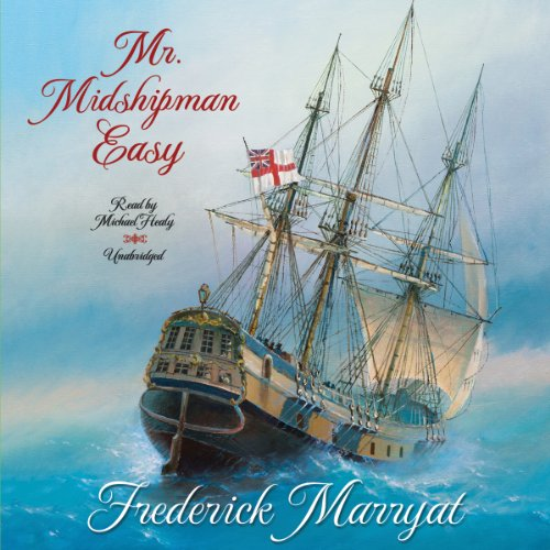 Mr. Midshipman Easy -: Frederick Marryat