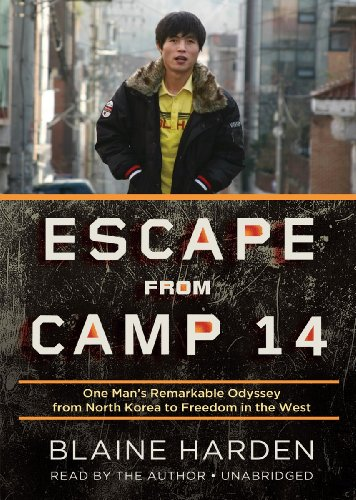9781455160488: Escape from Camp 14: One Man's Remarkable Odyssey from North Korea to Freedom in the West