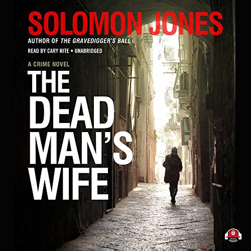 The Dead Man s Wife: Solomon Jones