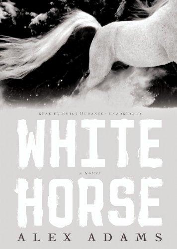 9781455165902: White Horse: A Novel (White Horse Trilogy, Book 1)