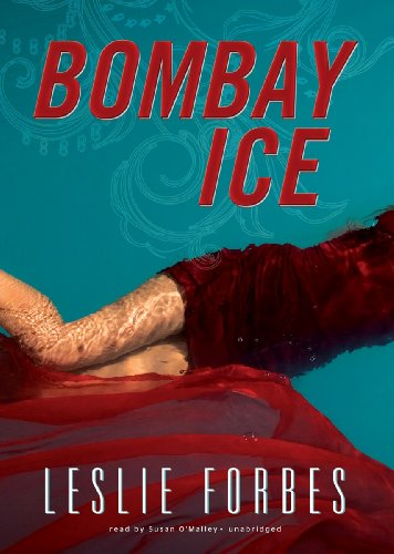 Bombay Ice: Forbes, Leslie