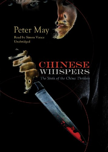 Chinese Whispers: Library Edition: May, Peter/ Vance, Simon (Narrator)