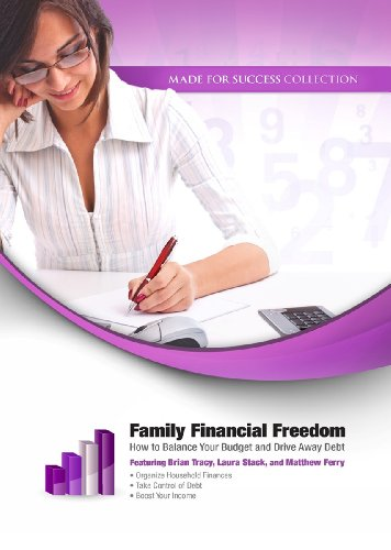 9781455168583: Family Financial Freedom: How to Balance Your Budget and Drive Away Debt (Made for Success Collection)