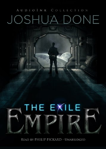 The Exile Empire: The Phoenix Wars (Made for Success): Joshua Done