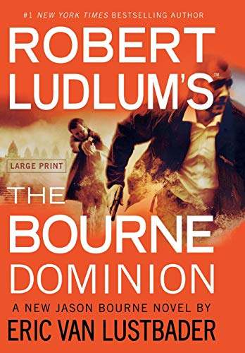 9781455500109: Robert Ludlum's (TM) The Bourne Dominion (Jason Bourne Novels)