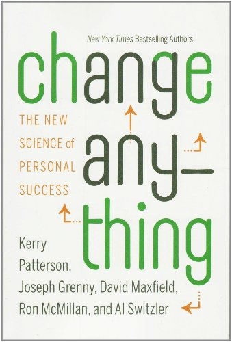 9781455500208: Change Anything: The New Science of Personal Success