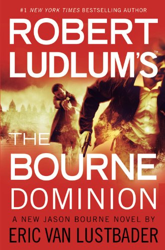 Robert Ludlum's The Bourne the Dominion [Paperback]