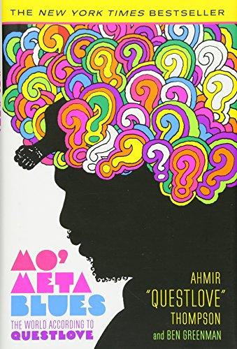 9781455501359: Mo' Meta Blues: The World According to Questlove