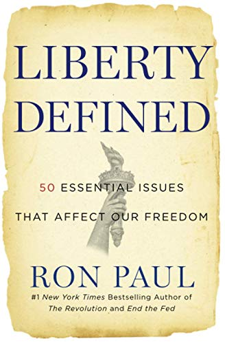 9781455501441: Liberty Defined: The 50 Essential Issues That Affect Our Freedom