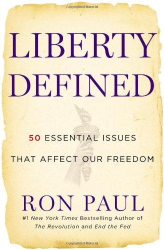 9781455501458: Liberty Defined: The 50 Essential Issues That Affect Our Freedom
