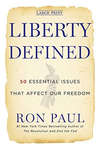 9781455501779: Liberty Defined: 50 Essential Issues That Affect Our Freedom