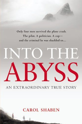 9781455501953: Into the Abyss: An Extraordinary True Story