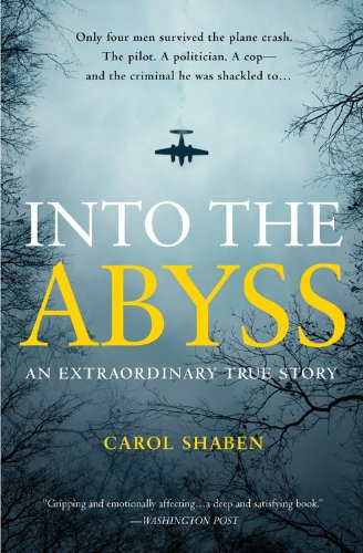 9781455501960: Into the Abyss: An Extraordinary True Story