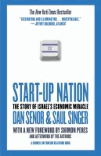 9781455502394: Start-Up Nation: The Story of Israel's Economic Miracle