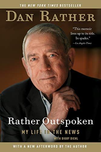 9781455502400: Rather Outspoken: My Life in the News