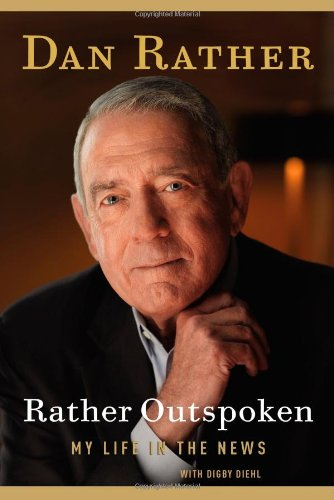 9781455502417: Rather Outspoken: My Life in the News