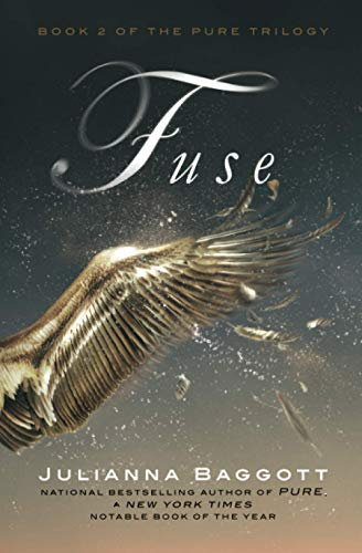 9781455503100: Fuse (Pure Trilogy)