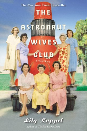 9781455503254: The Astronaut Wives Club: A True Story