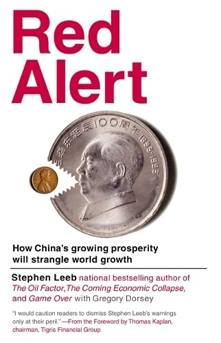 9781455503643: Red Alert: How China's Growing Prosperity Will Strangle World Growth