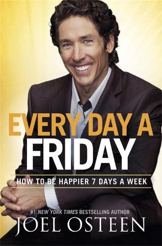 9781455503834: Every Day a Friday: How to Be Happier 7 Days a Week