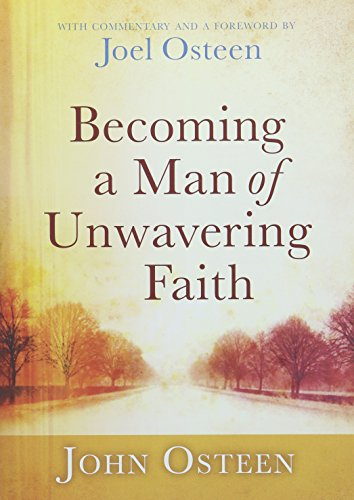 9781455503858: Becoming a Man of Unwavering Faith