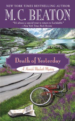 9781455504756: Death of Yesterday: 28 (Hamish Macbeth Mystery)