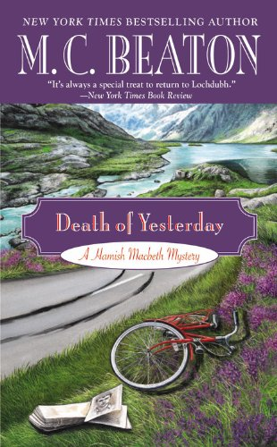 Death of Yesterday (A Hamish Macbeth Mystery): M. C. Beaton