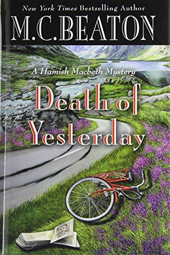 9781455504763: Death of Yesterday (Hamish Macbeth Mysteries)