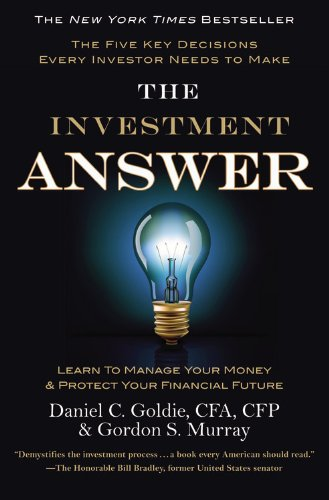 9781455506248: The Investment Answer: Learn to Manage Your Money & Protect Your Financial Future